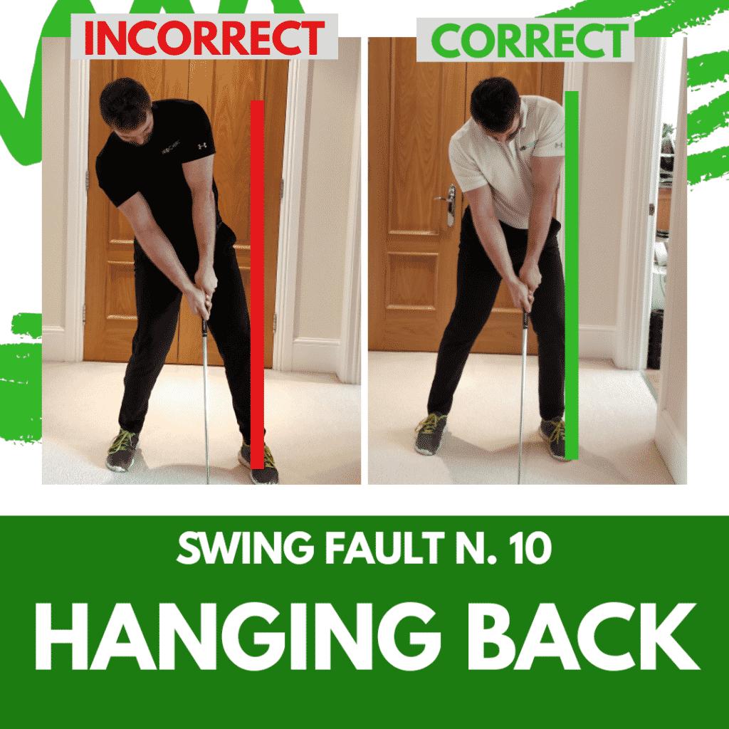 Swing Fault 10 - Hanging Back